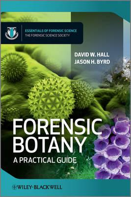 9780470661239 - Forensic Botany: A Practical Guide