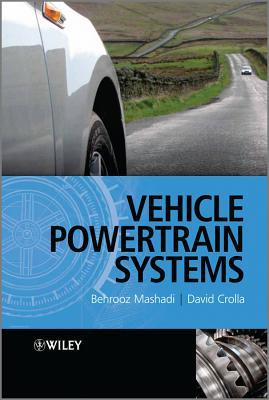 9780470666029 - Vehicle Powertrain Systems: Integration and Optimization