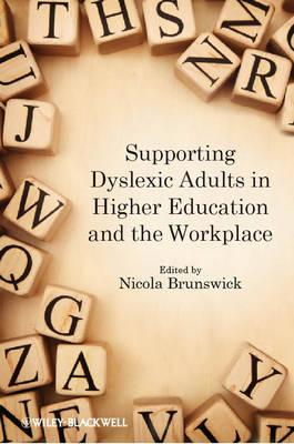 9780470974780 - Supporting dyslexic adults in higher education & the workplace