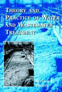 9780471124443 - Theory and Practice of Water and Wastewater Treatment