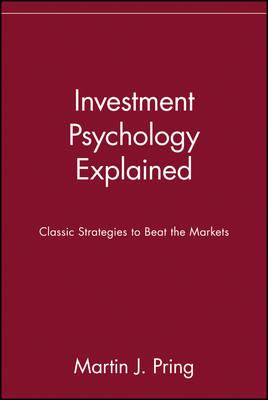 9780471133001 - Investment psychology explained classic strategies to beat the markets