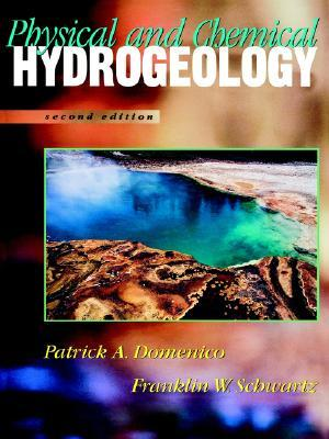 Physical And Chemical Hydrogeology - Domenico, P.A. Schwartz, F.