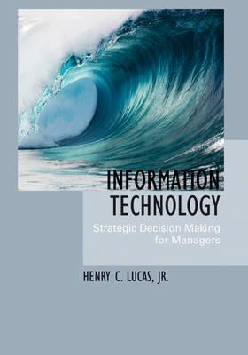 Information technology: strategic decission making for managers