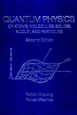9780471873730 - Quantum Physics of Atoms, Molecules, Solids, Nuclei, and Particles
