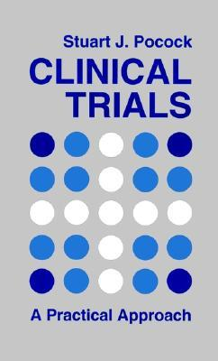 9780471901556 - Clinical Trials A Practical Approach