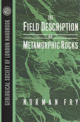 9780471932215 - The Field Description Of Metamorphic Rocks Print On Demand