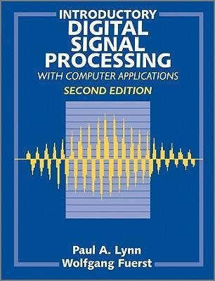 Introductory digital signal processing with computer applications 3.5 disk - Lynn, P.A. Fuerst, W. Thomas, B.
