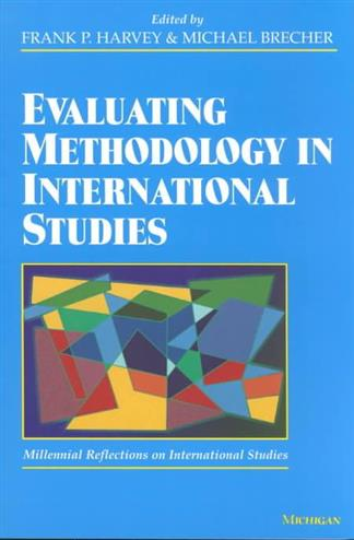 9780472088614 - Evaluating methodology in international studies