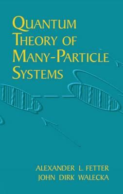 9780486428277 - Quantum Theory Of Many-Particle Systems