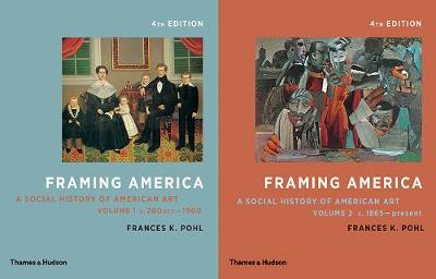 9780500292976 - Framing America: A Social History of American Art: Volumes 1 and 2