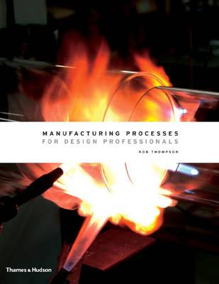9780500513750 - Manufacturing processes for design professionals