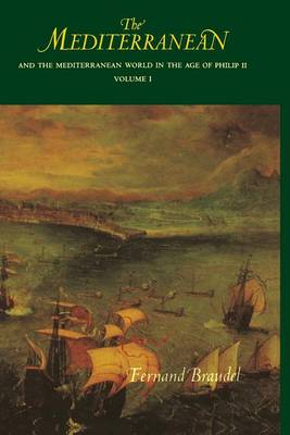 9780520203082 - The Mediterranean and the Mediterranean World in the Age of Philip II: v. 1