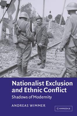 9780521011853 - Nationalist Exclusion And Ethnic Conflict Shadows Of Modernity