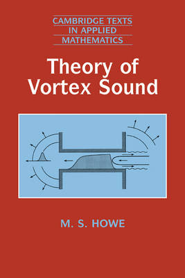 9780521012232 - Theory of Vortex Sound