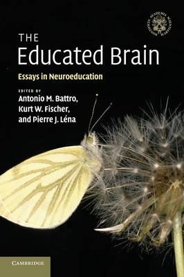 9780521181891 - The Educated Brain: Essays in Neuroeducation