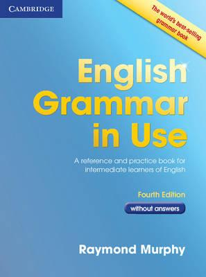 9780521189088 - English grammar in use without answers: a self-study reference and practice