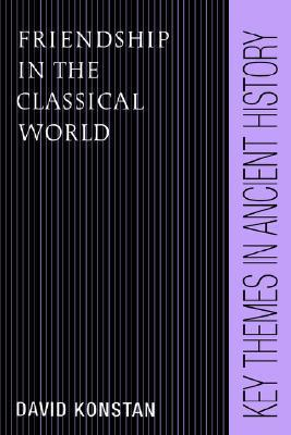 9780521459983 - Friendship in the classical world