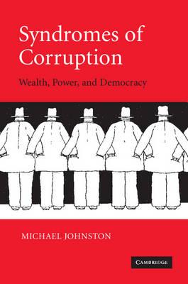 9780521618595 - Syndromes Of Corruption Wealth, Power, And Democracy