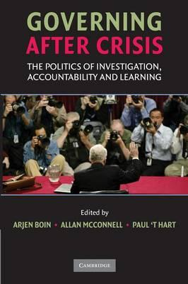 9780521712446 - Governing After Crisis : The Politics Of Investigation, Accountability And Learning