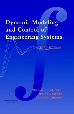 9780521864350 - Dynamic modeling and control of engineering systems