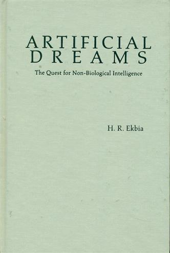 9780521878678 - Artificial Dreams: The Quest for Non-biological Intelligence