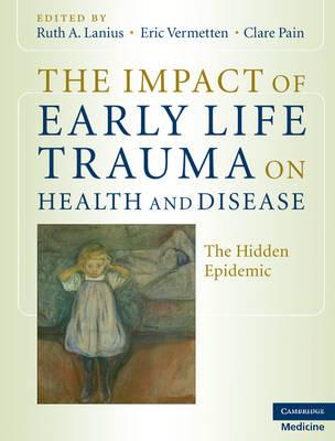 9780521880268 - The impact of early life trauma on health and disease
