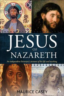 9780567645173 - Jesus of nazareth: an independent historian's account of his life and teaching