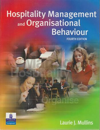 9780582432253 - Hospitality management and organisational behaviour