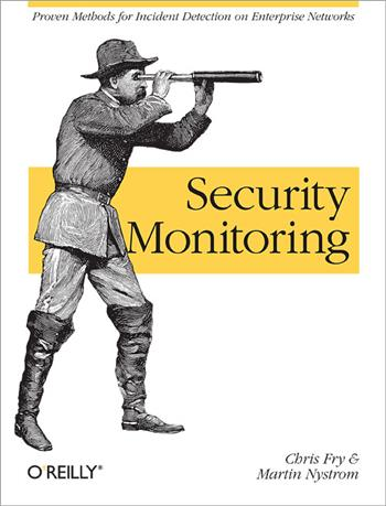9780596518165 - Security monitoring - proven methods for incident detection on enterprise networks