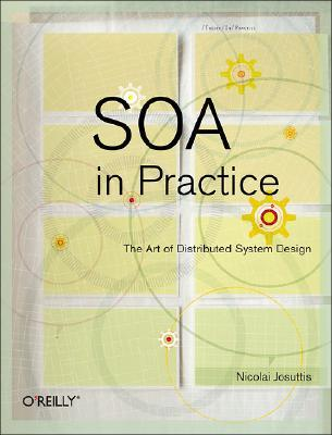 9780596529550 - Soa in practice - the art of distributed system design