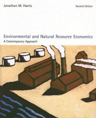 9780618496334 - Environmental and natural resource economics: a contemporary approach