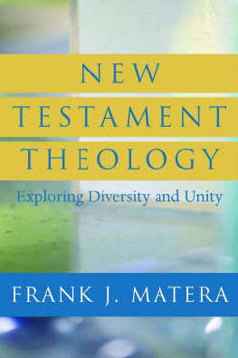 9780664230449 - New testament theology : exploring diversity and unity