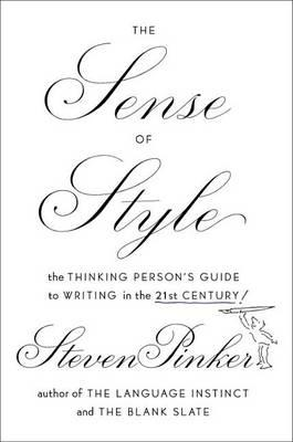 9780670025855 - The Sense of Style: The Thinking Person's Guide to Writing in the 21st Century