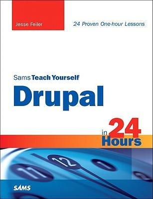 9780672331268 - Sams teach yourself drupal in 24 hours