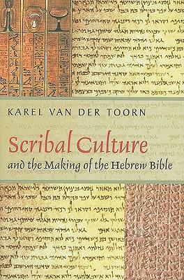 9780674032545 - Scribal culture and the making of the hebrew bible