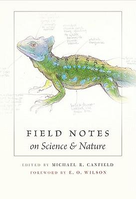 9780674057579 - Field notes on science and nature