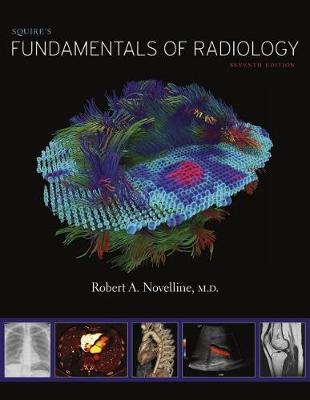9780674057951 - Squire`s Fundamentals of Radiology