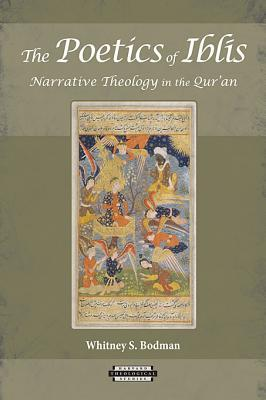 9780674062412 - The poetics of iblis: narrative theology in the qur'an