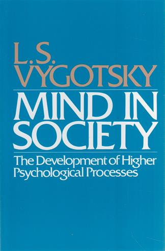 9780674576292 - Mind in Society: The Development of Higher Psychological Processes