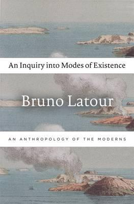 9780674724990 - An Inquiry into Modes of Existence