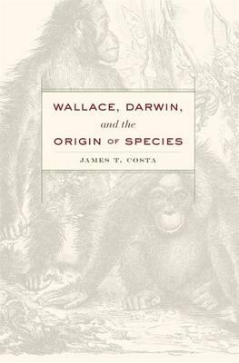 9780674729698 - Wallace, Darwin and the Origin of Species