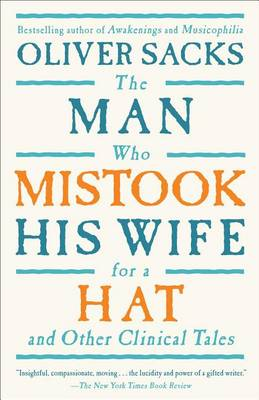 9780684853949 - The Man Who Mistook His Wife For A Hat: And Other Clinical Tales