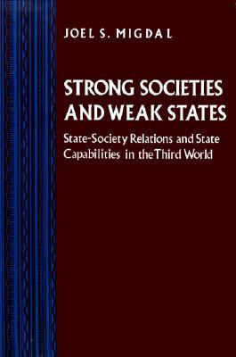 9780691010731 - Strong societies and weak states