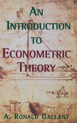 9780691016450 - An introduction to econometric theory measure-theoretic prob ability and statistics with applications to economics