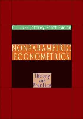 9780691121611 - Nonparametric Econometrics: Theory and Practice