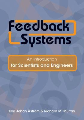 9780691135762 - Feedback systems an introduction for scientists and engineers