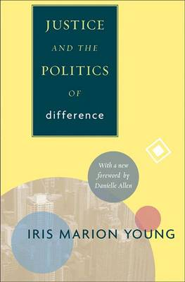 9780691152622 - Justice and the Politics of Difference