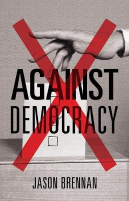 9780691178493 - Against Democracy