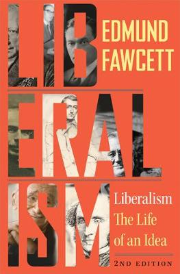 9780691180380 - Liberalism: The Life of an Idea