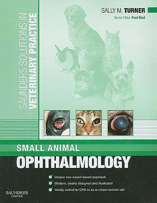 9780702028724 - Small animal ophthalmology